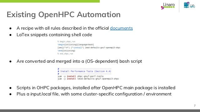 Existing OpenHPC Automation ● A recipe with all rules described in the official documents ● LaTex snippets containing shel...
