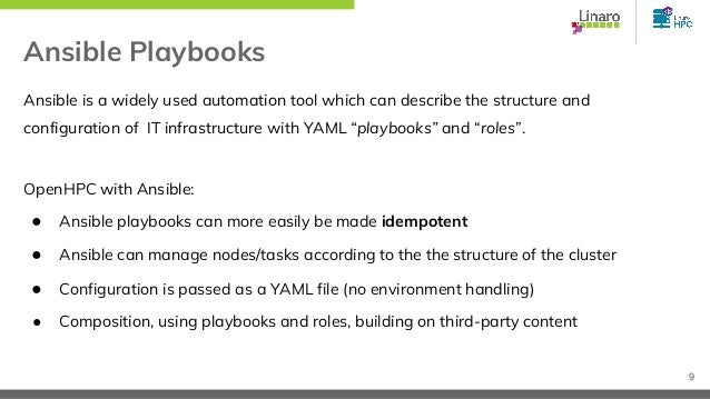 Ansible Playbooks Ansible is a widely used automation tool which can describe the structure and configuration of IT infras...
