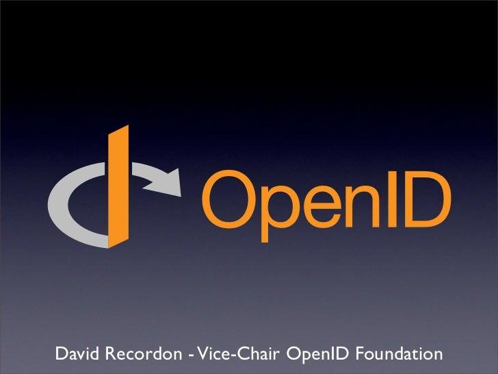 David Recordon - Vice-Chair OpenID Foundation