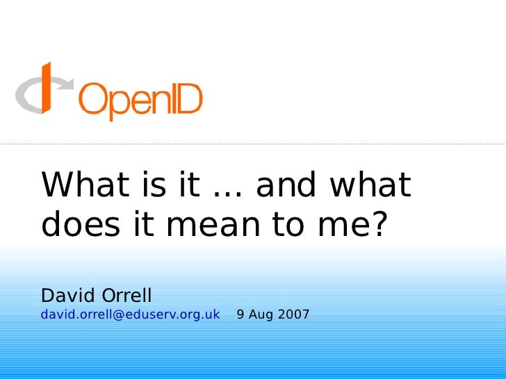 What is it ... and what does it mean to me? David Orrell [email_address]   9 Aug 2007