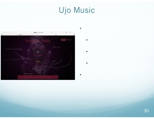 Ujo Music 30 • 音楽の権利情報をブロックチェインで 管理 • ミュージシャンが所有権や配布ポ リを登録 • スマートコントラクトを活用して 聞く権利を管理 • デジタル通貨を使って、中間者な しに決済 • オープンソースで公開する...