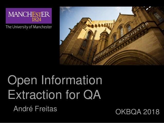 André Freitas Open Information Extraction for QA OKBQA 2018André Freitas