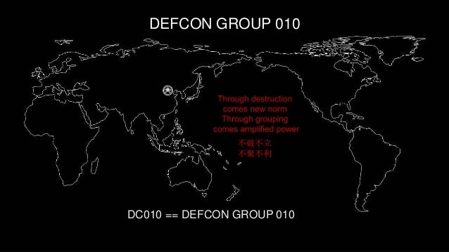 不破不立 不聚不利 DEFCON GROUP 010 DC010 == DEFCON GROUP 010