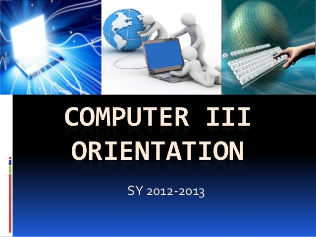 Opening orientation PPT June 2013 (Test)