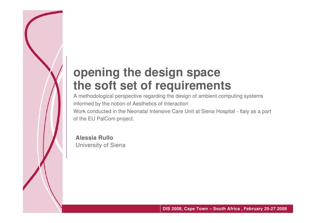 opening the design space the soft set of requirements A methodological perspective regarding the design of ambient computi...