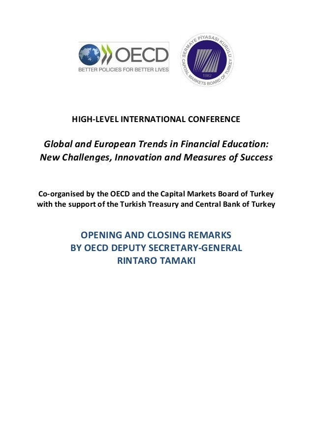 HIGH-LEVEL INTERNATIONAL CONFERENCE Global and European Trends in Financial Education: New Challenges, Innovation and Meas...
