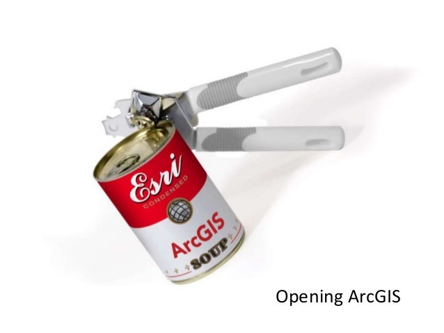 Opening ArcGIS