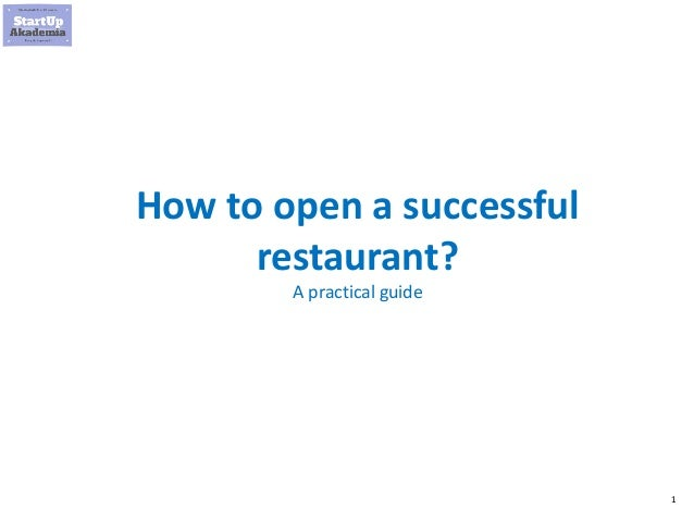 1 How to open a successful restaurant? A practical guide