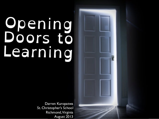 cclicensed(BYNCND)flickrphotobyMatthew: http://flickr.com/photos/purplemattfish/3312188773/ Opening Doors to Learning Darren ...