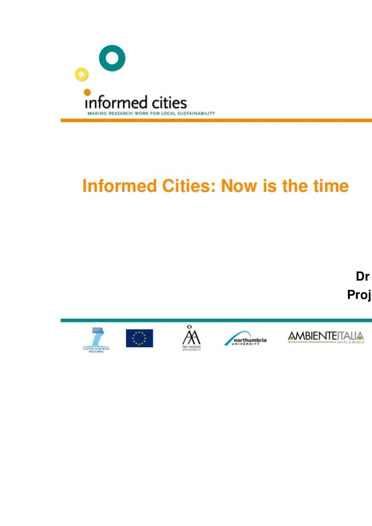 Naples, Italy                                    26 October 2011Informed Cities: Now is the time                          ...