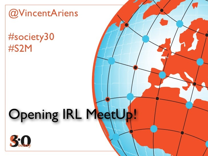 @VincentAriens#society30#S2MOpening IRL MeetUp!