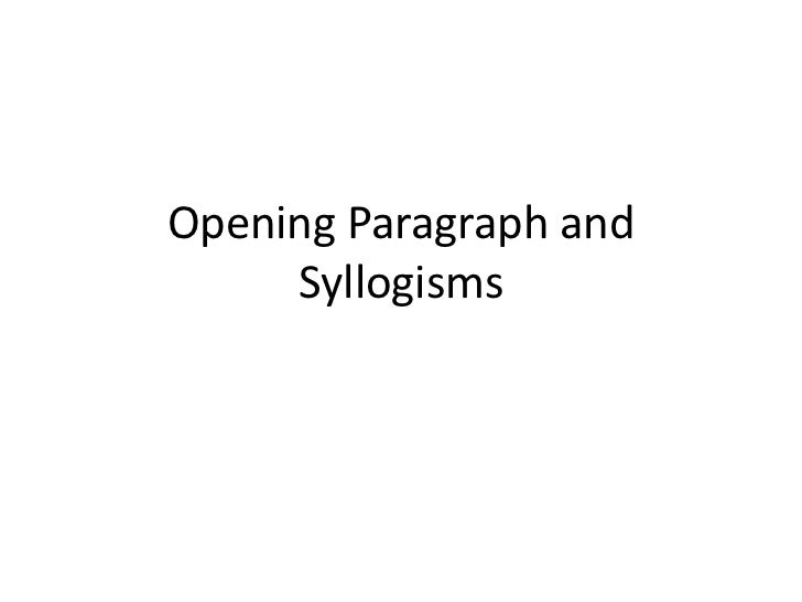 Opening Paragraph and Syllogisms<br />