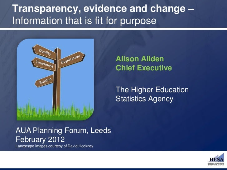 Transparency, evidence and change –Information that is fit for purpose                                             Alison ...
