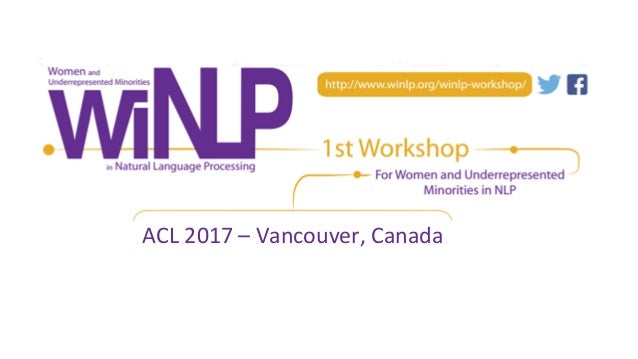 ACL 2017 – Vancouver, Canada