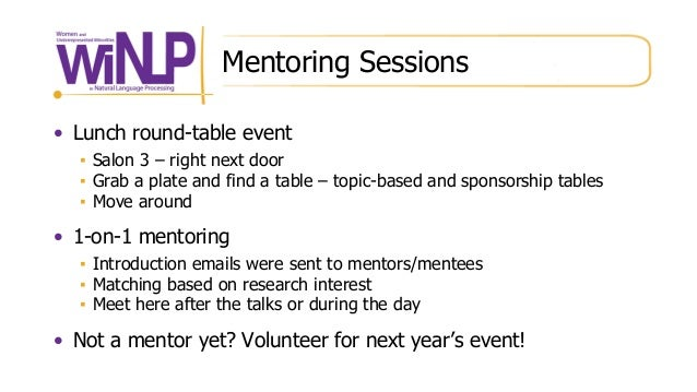 Mentoring Sessions • Lunch round-table event ▪ Salon 3 – right next door ▪ Grab a plate and find a table – topic-based and...