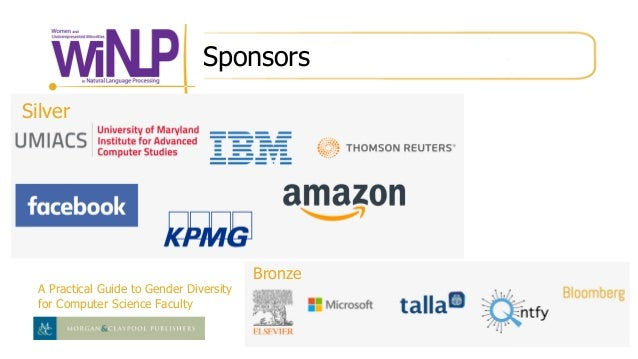 Sponsors A Practical Guide to Gender Diversity for Computer Science Faculty Bronze Silver