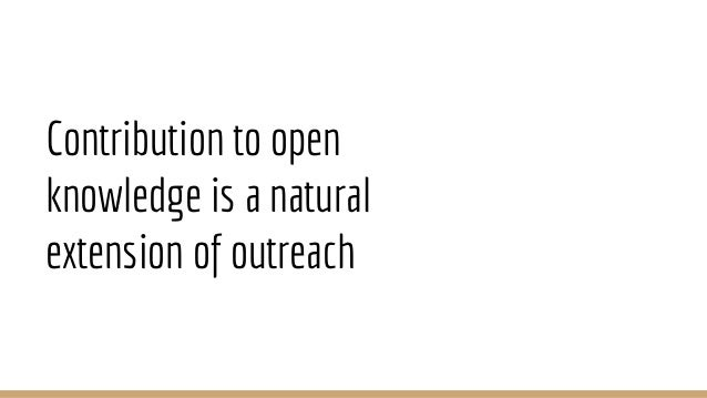 Contribution to open knowledge is a natural extension of outreach