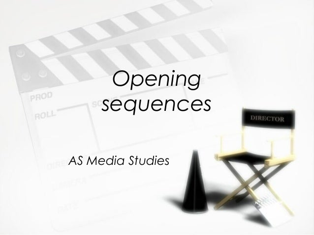 Opening sequences AS Media Studies