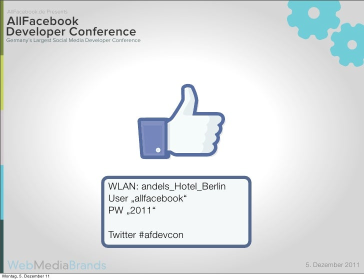 AllFacebook.de Presents AllFacebook Developer Conference Germany´s Largest Social Media Developer Conference              ...