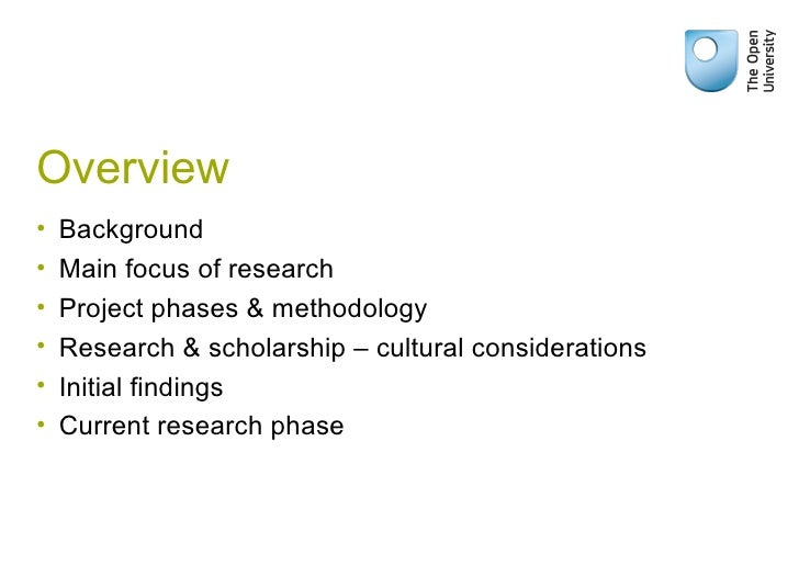 Overview <ul><li>Background  </li></ul><ul><li>Main focus of research </li></ul><ul><li>Project phases & methodology </li>...