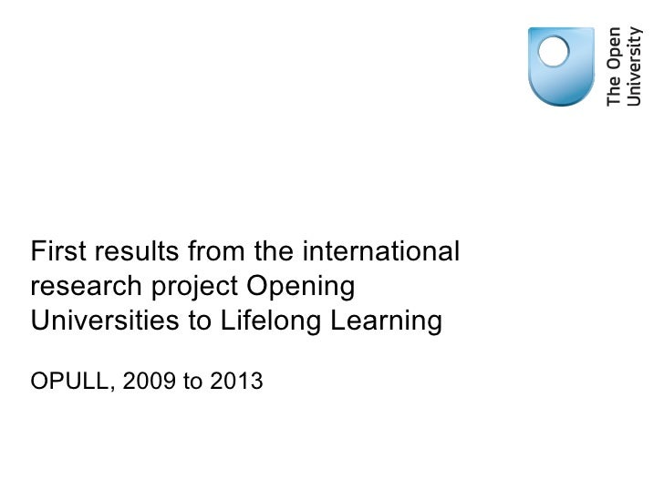 First results from the international research project Opening Universities to Lifelong Learning OPULL, 2009 to 2013