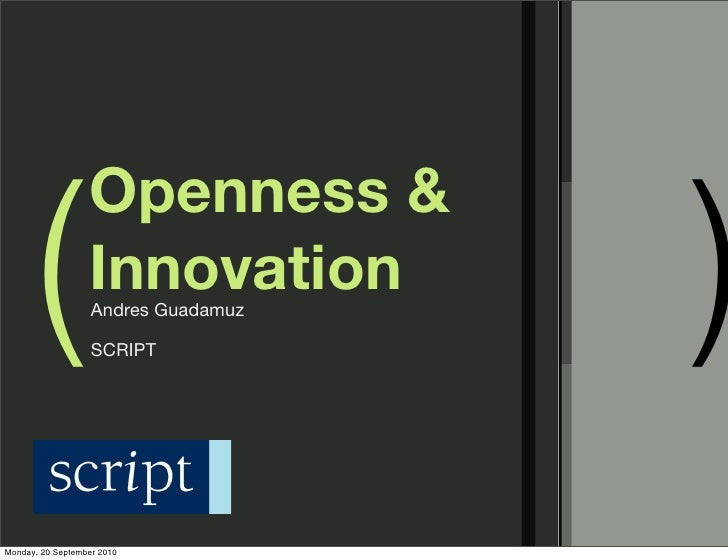 (                              )                   Openness &                   Innovation                    Andres Guada...