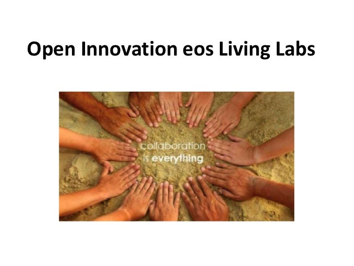 Open Innovation eos Living Labs