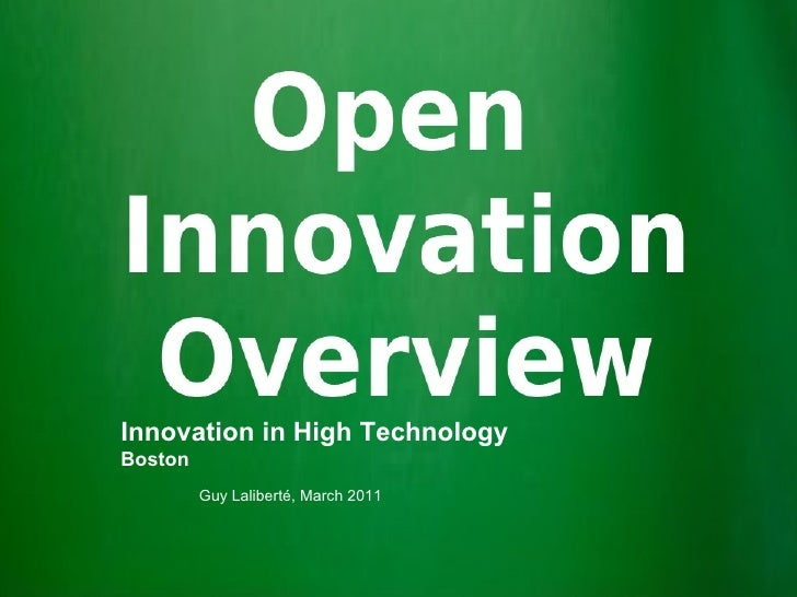 Innovation in High TechnologyBoston         Guy Laliberté, March 2011           This document may contain information whic...