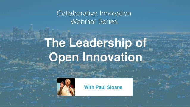 The Leadership of Open Innovation With Paul Sloane