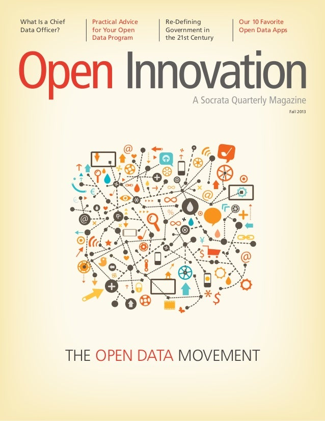 The Open Data Movement What Is a Chief Data Officer? Practical Advice for Your Open Data Program Re-Defining Government in...