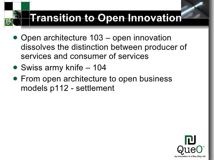 bringing open innovation to services Ideaconnectioncom: innovation articles published by innovative scholars, authors and thought leaders.