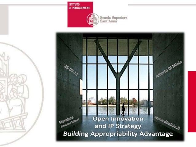 AGENDA  1. Open Innovation (OI)         2. OI & IP3. Appropriability Advantage       4. Take-Aways