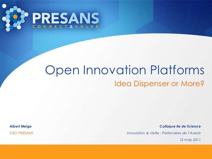 Open Innovation Platforms<br />Idea Dispenser or More?<br />