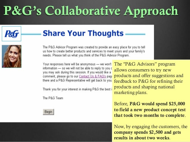 """P&G's Collaborative Approach  The """"P&G Advisors"""" program allows consumers to try new products and offer suggestions and fe..."""