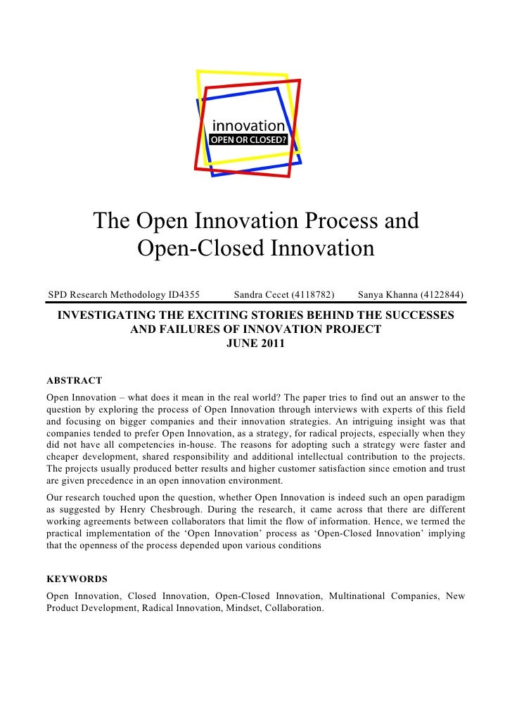 open and closed innovation Philipp herzog develops a theoretical framework arguing that open innovation and closed innovation cultures need to be distinguished the findings help firms cope with the challenges.