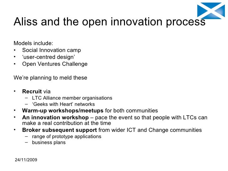 Aliss and the open innovation process <ul><li>Models include: </li></ul><ul><li>Social Innovation camp </li></ul><ul><li>'...