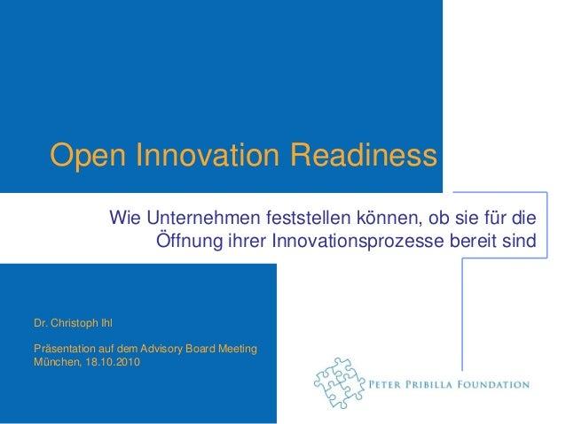 Open Innovation Readiness                Wie Unternehmen feststellen können, ob sie für die                     Öffnung ih...