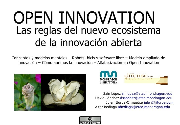 OPEN INNOVATION Sain López  [email_address]   David Sánchez  [email_address]   Julen Iturbe-Ormaetxe  [email_address] Aito...
