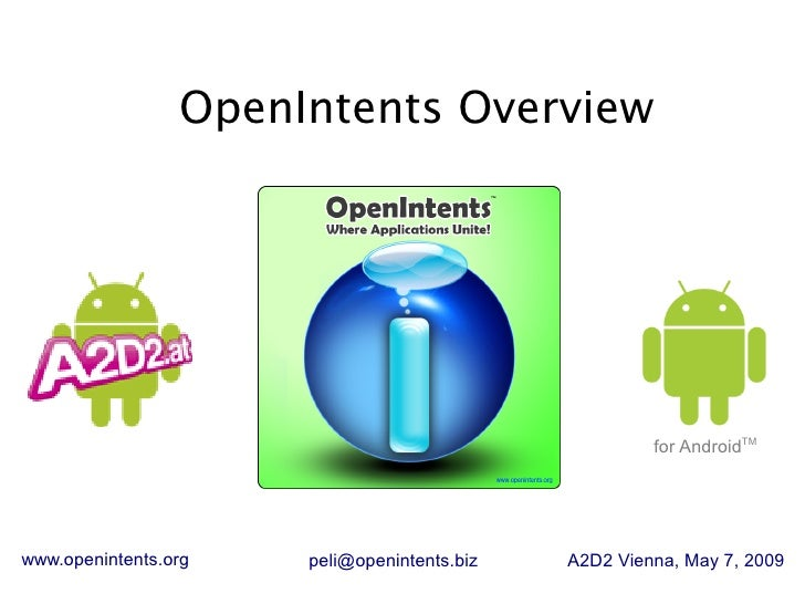 OpenIntents Overview                                                           for AndroidTM     www.openintents.org   pel...