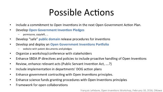 Possible Actions  Include a commitment to Open Inventions in the next Open Government Action Plan.  Develop Open Governmen...