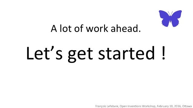 A lot of work ahead.  I I  Let's get started !