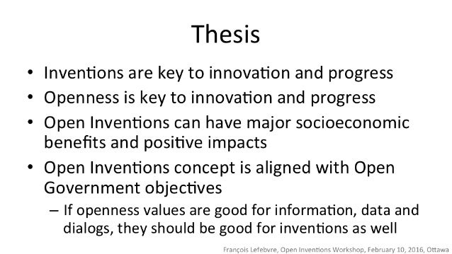 Thesb  Inventions are key to innovation and progress Openness is key to innovation and progress  Open Inventions can have ...