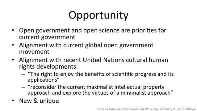 Opportunity  - Open government and open science are priorities for  current government  - Alignment with current global op...