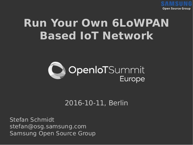 Run Your Own 6LoWPAN Based IoT Network