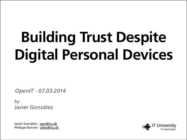 Building Trust Despite Digital Personal Devices