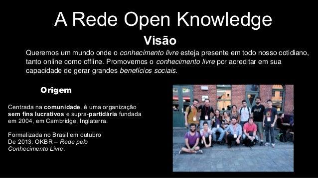 Open knowledge brasil   inovaday Slide 2
