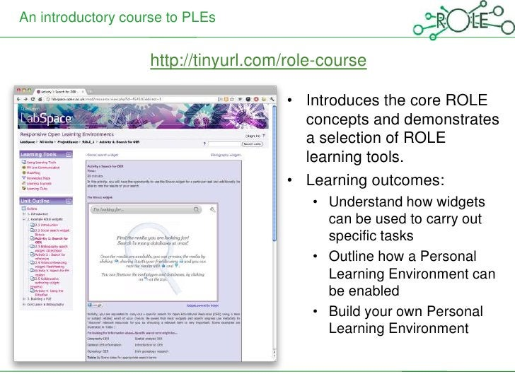 An introductory course to PLEs                   http://tinyurl.com/role-course                                     • Intr...
