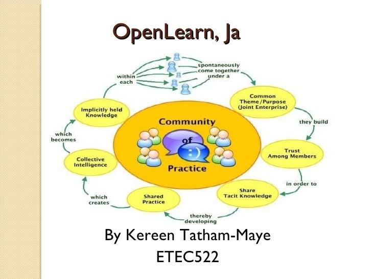 OpenLearn, Ja By Kereen Tatham-Maye ETEC522