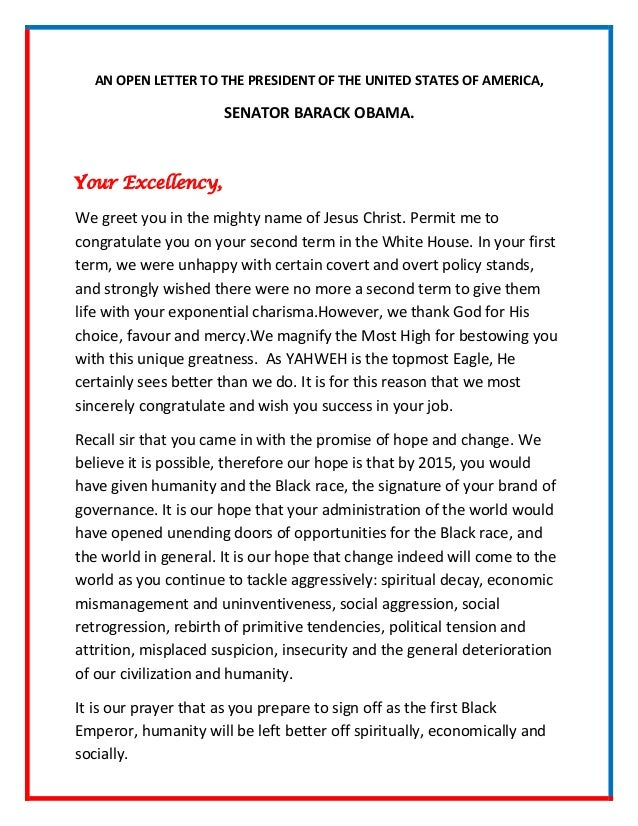 AN OPEN LETTER TO THE PRESIDENT OF THE UNITED STATES OF AMERICA,                      SENATOR BARACK OBAMA.Your Excellency...