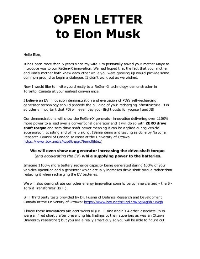 OPEN LETTER                  to Elon MuskHello Elon,It has been more than 5 years since my wife Kim personally asked your ...